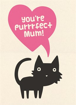 Show your Mum some love on Mother's Day with this purrrfect Scribbler card, purrfect if she loves cats!