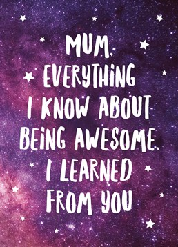 Let you're Mum know that you're awesome because she's awesome! So, send her this brilliant card by Scribbler.