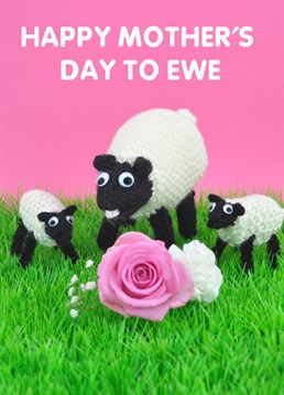 Mummy sheep and her knit and purl lambs on this delightful Mint card wish your Mum a Happy Mother's Day. You are her ewe lamb, aren't you? Remind her with a cuddle.