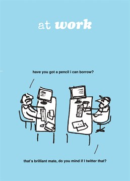 Are you having a laugh? Or does this snowflake really not know what a pencil is? A great personalised card from Modern Toss.