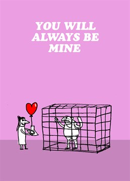 Are you a little possessive about your partner? Then this Modern Toss card is the one for you!