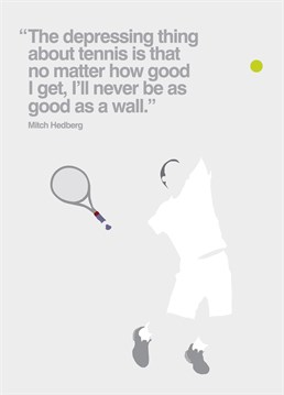 This My World card is ideal for any tennis fanatic out there for any occasion.