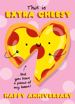 Who doesn't love pizza?! Who doesn't love a pun?! And WHO doesn't love romance?? This card is an all round WINNER! Buy it!