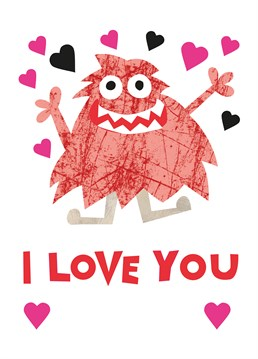 I Love You Monster card by Belinda Reynell Designs. Personalise this card for the one you really love!