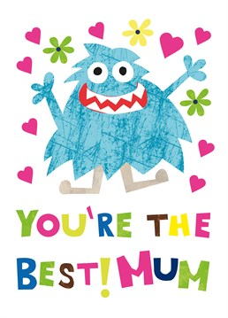Best Mum Monster card by Belinda Reynell Designs.Who's the best? She's the best. Show your mum how much you appreciate her with this little monster.