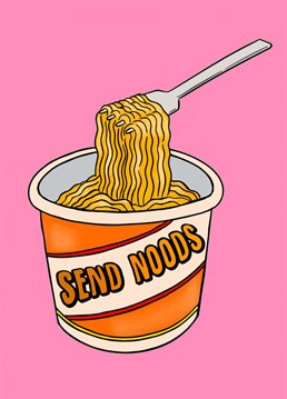 Funny cheeky card perfect for an anniversary, valentines day, sending a smile or just positive funny vibes.     Send noods. Noodles!