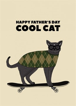 Dad's can be cool too. Card by Pearl Ivy.