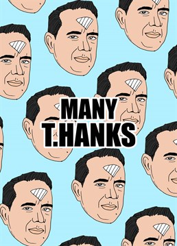 Send many Tom Hanks to a helpful friend and have your fingers crossed that he's fully recovered from Corona virus by now! Thank you design by Pearl Ivy.