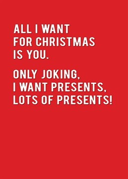Realise the true meaning of Christmas... Materialism. Make them laugh (hopefully) with this Redback Christmas card.