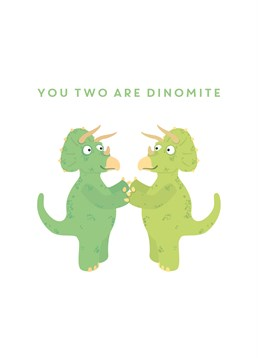A cheerful wedding card from Scribbler for the strongly compatible couple you know. Not saying they're dinosaurs at all.