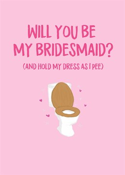 The most important people get the most important jobs! Although, there's no job too big for a Bridesmaid. Ask your bestie to be your bridesmaid with this cute Scribbler card.