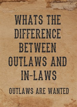 Difference Between Outlaw And In Laws
