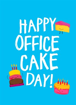 Happy Office Cake Day