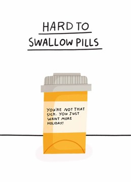 Something smells fishy here, and it's not cod liver oil tablets! Call out a colleague and let them know you're onto them with this Scribbler get well design.