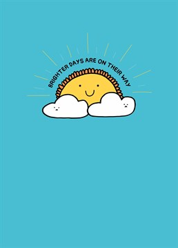 We could all do with some extra positivity in our lives! Send a little sunshine your friend's way and look forward to tomorrow. Designed by Scribbler.