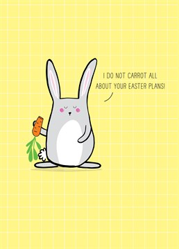 That's good because none of us have any! If they're doing anything remotely interesting, tell them to go back inside and be bored like the rest of us. Easter design by Scribbler.