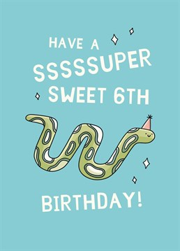 Six already? Ssssurely not! Send this cute Scribbler card to celebrate a super special mover and shaker on their 6th birthday.