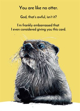 But the fact that they're now reading this means that you didn't just consider it, you bloody went ahead and bought it. No regrets, otters are fab. Anniversary design by Some Ink Nice.