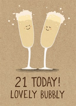 Crack the fizz open, someone is turning 21. A lovely card from Stormy Knight.