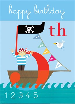 Sail away on this pirate ship. This brilliant The Square Card Company card is perfect to send to a special little person on their 5th birthday.