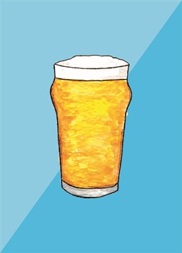 Everybody fancies a quick pint especially with the perfect amount of head! Because who doesn't like getting head? Am I right? A card designed by To Home From London.