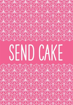 For the discerning lady who knows what she wants. Cake, always. Designed by This Mama Does.