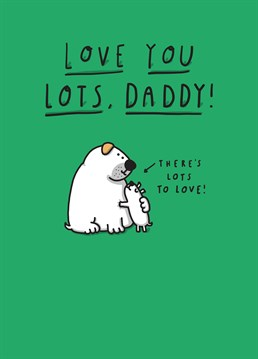 Let your Daddy know how much you care with this adorable Tillovision card.
