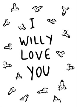 I Willy Love You