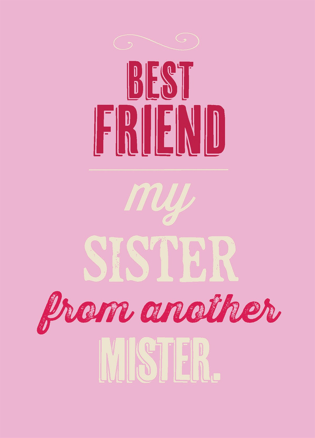 Card for best friend Birthday Greeting Card Sister from another mister