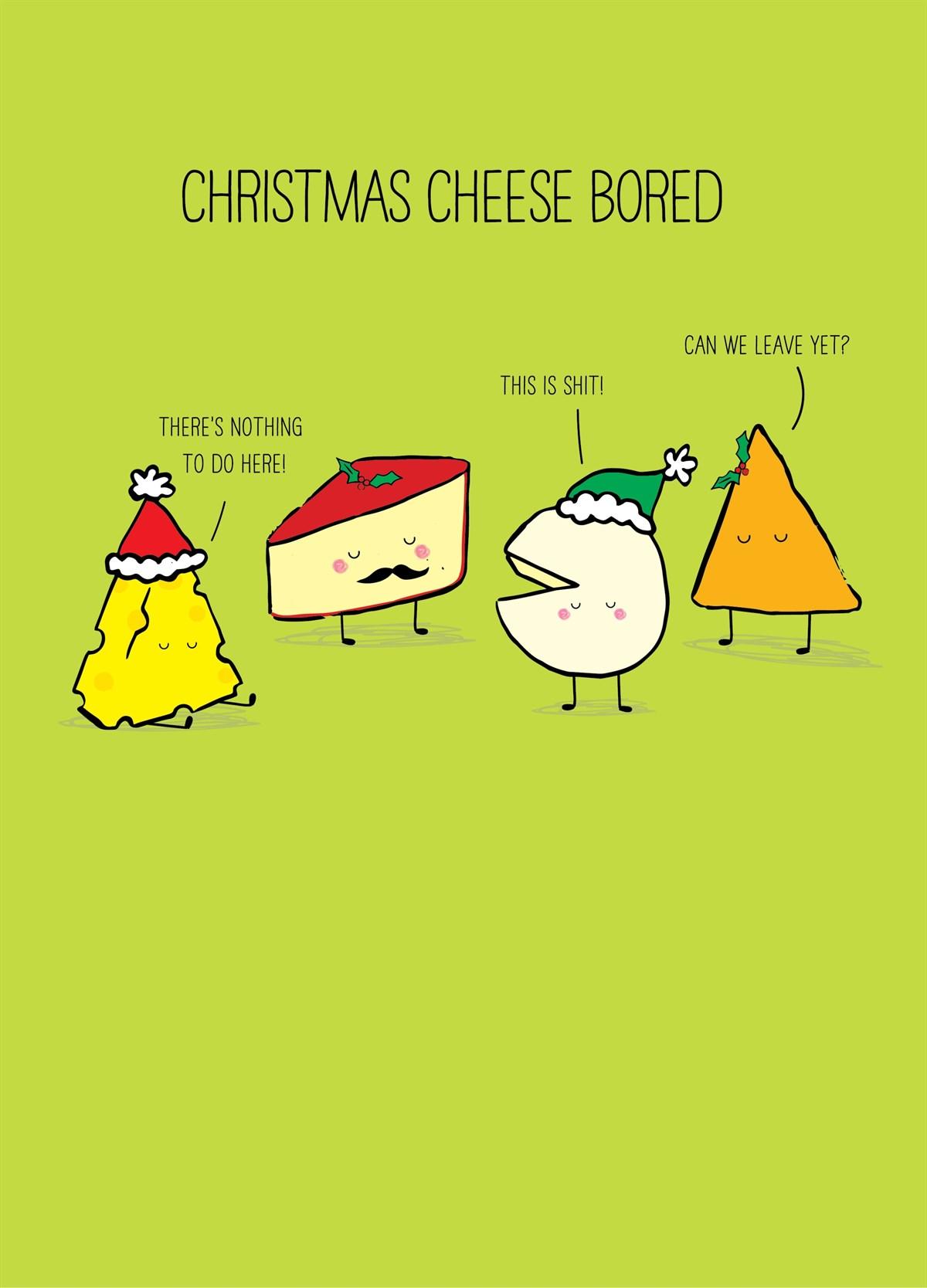 Christmas Cheese Puns.Christmas Cheese Bored