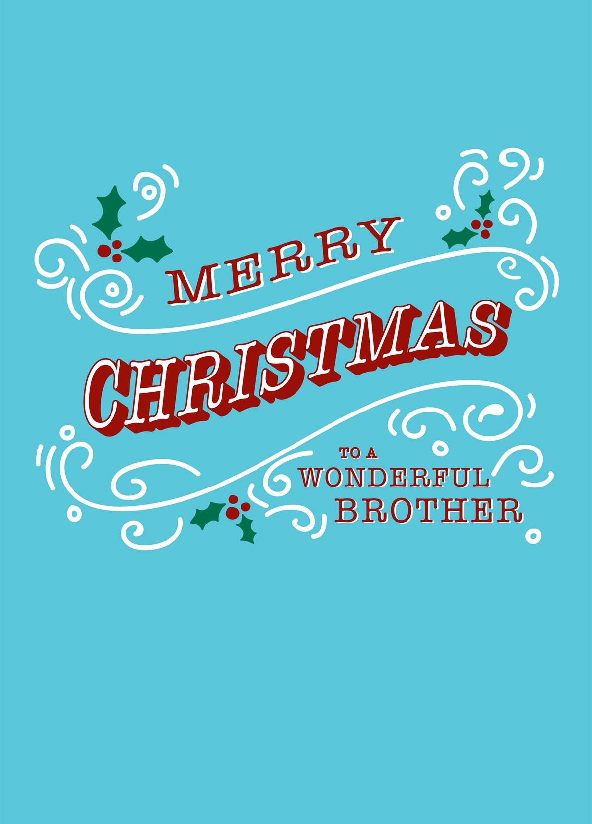 Merry Christmas Brother.Merry Christmas Brother