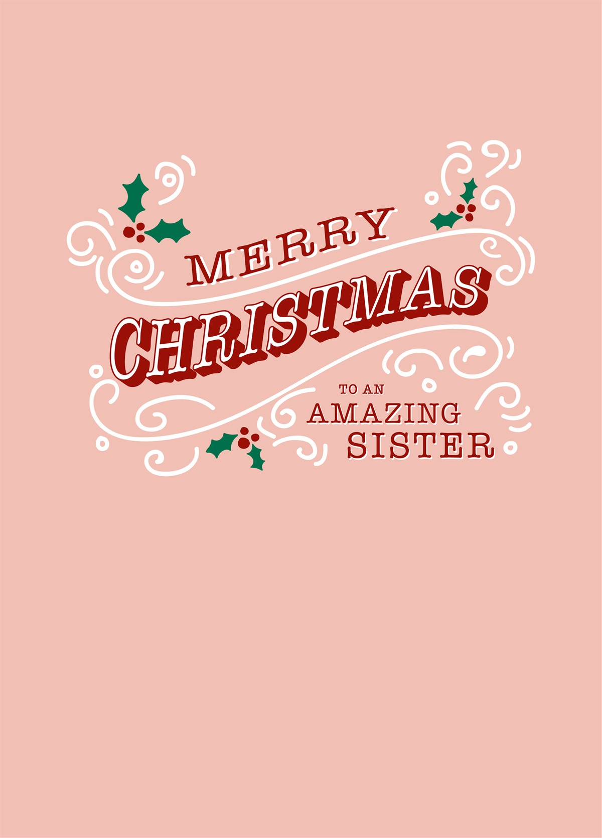 Merry Christmas Sister.Merry Christmas Amazing Sister