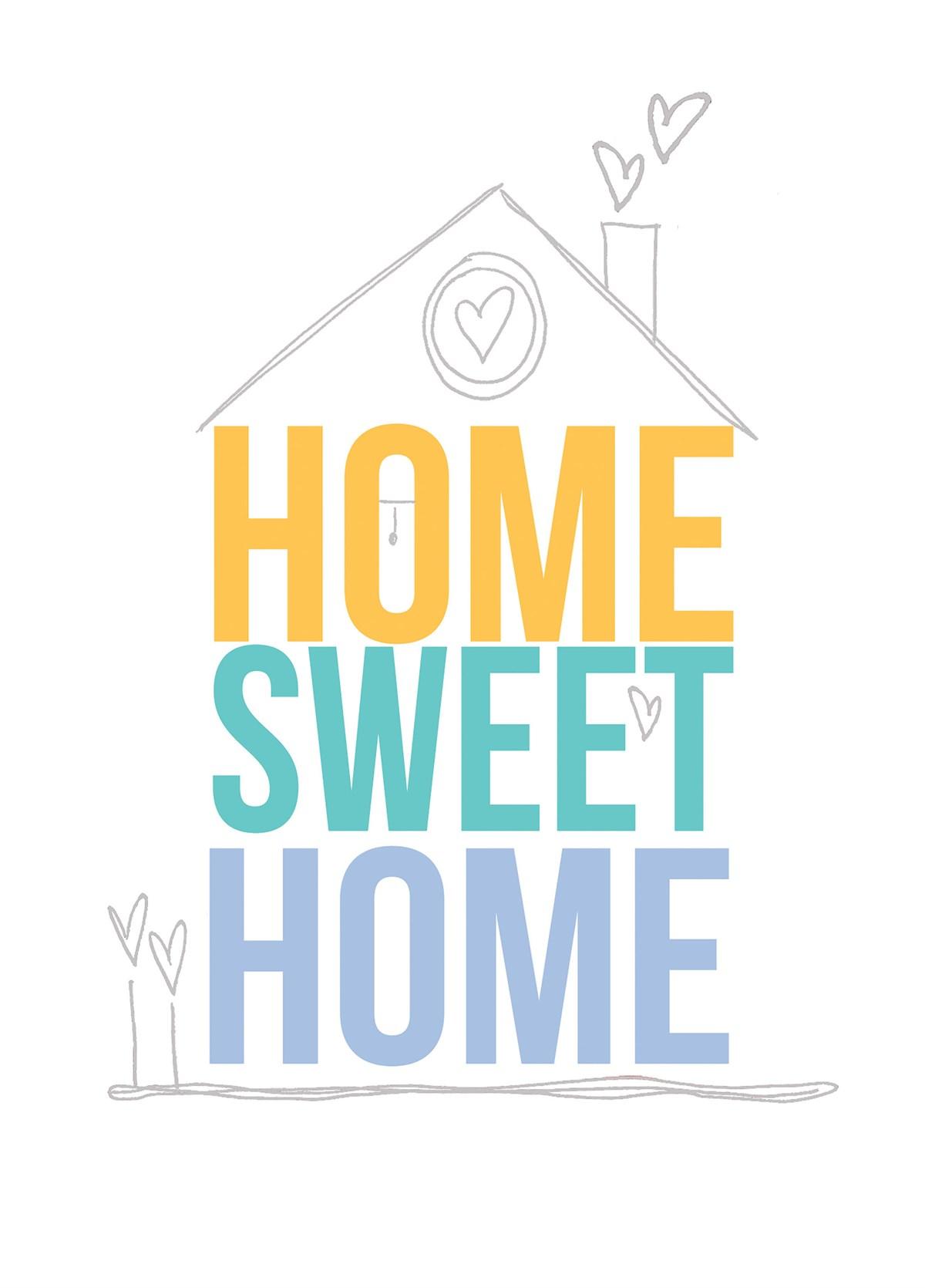 Home Sweet Home House