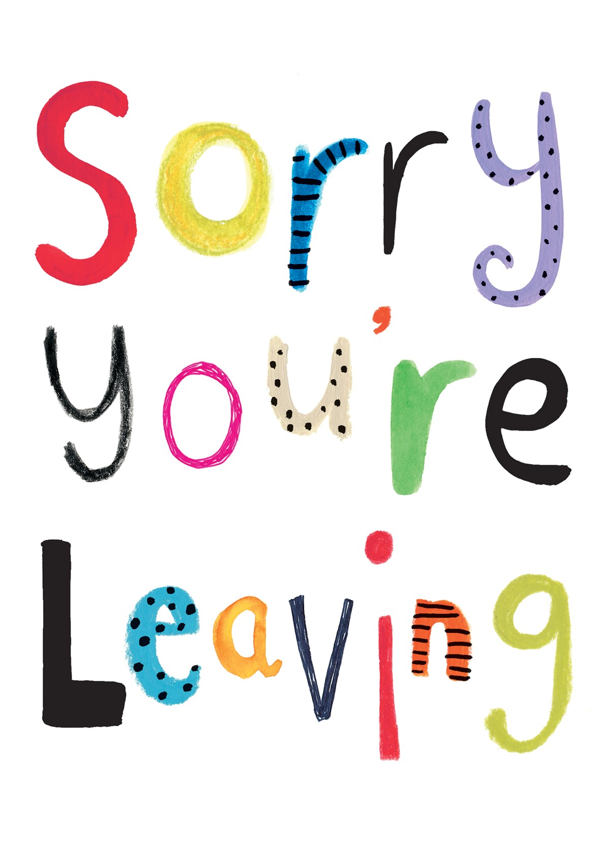 4f0893577bdcc Sorry You're Leaving
